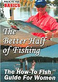 Better Half of Fishing:How To Guide