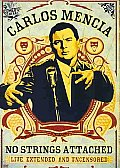 Carlos Mencia:no Strings Attached LIV