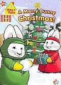 Max & Ruby:merry Bunny Christmas