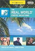 Real World:Exotic Vacations