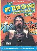 Tom Green Subway Monkey Hour