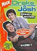 Drake and Josh Volume 1:Suddenly Brother