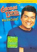 George Lopez:Why You Crying