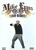 Mike Epps:funny Bidness