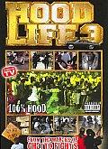 Hood Life 3:documentary Continues