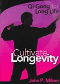 Cultivate Longevity