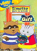 Timothy Goes To School:gift