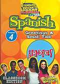 Spanish 4:Greetings and Small Talk
