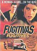 Fugitivas:Fugitives
