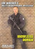 Knowledge Domain:jim Wagner's Reality
