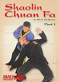 Shaolin Chuan Fa Fighting:volume 1