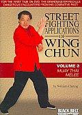 Street Fighting Applications:volume 3