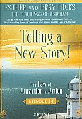Telling a New Story:law of Attraction