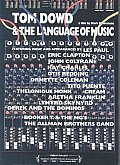 Tom Dowd & The Language Of Music by