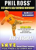 Ultimate Self Defense Workout:fit 2 F