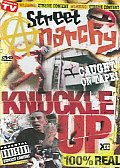 Street Anarchy 2:Knuckle Up