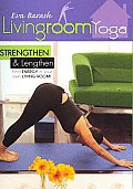 Living Room Yoga:strengthen & Lengthe