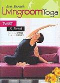 Living Room Yoga:twist and Arm Balanc