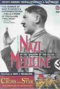 Nazi Medicine/Cross and the Star
