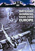 Daylight Bombing Raids Over Europe