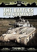 Tanks! the Battles for Normandy
