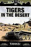 Tanks! Tigers in The Desert