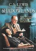 Cs Lewis Through the Shadowlands
