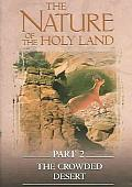 Nature Of The Holy Land Part 2: The Crowded Desert