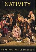 Nativity:art and Spirit of the Creche