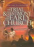 Trial and Testimony of the Early Chur Cover