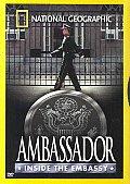 Ambassador:Inside the Embassy