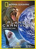 Planet Carnivore:sharks & Lions