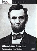 Abraham Lincoln:preserving the Union