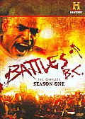Battles BC:complete Season One