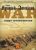 Spanish American War:first Interventi