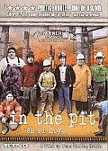 In the Pit (En El Hoyo)