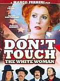 Don't Touch The White Woman! (Widescreen)