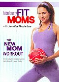 Fabulously Fit Moms - The New Mom Workout