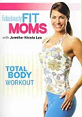 Fabulously Fit Moms - Total Body Workout