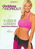 Goddess Workout:warrior Goddess Beyon