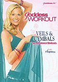 Goddess Workout:veils & Cymbals:two B