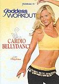 Goddess Workout:cardio Bellydance