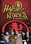 Hatchet Attacks:live From Red Rocks