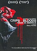 Crips and Bloods:made in America