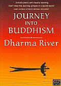 Journey Into Buddhism:dharma River