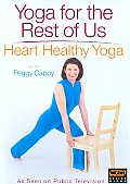 Yoga for the Rest of Us:heart Healthy