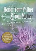 Honor Your Father & Your Mother