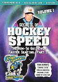 Secrets of Hockey Speed Volume 1