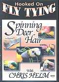 Hooked on Fly Tying:spinning Deer Hai