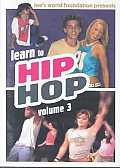 Learn To Hip Hop:volume 3